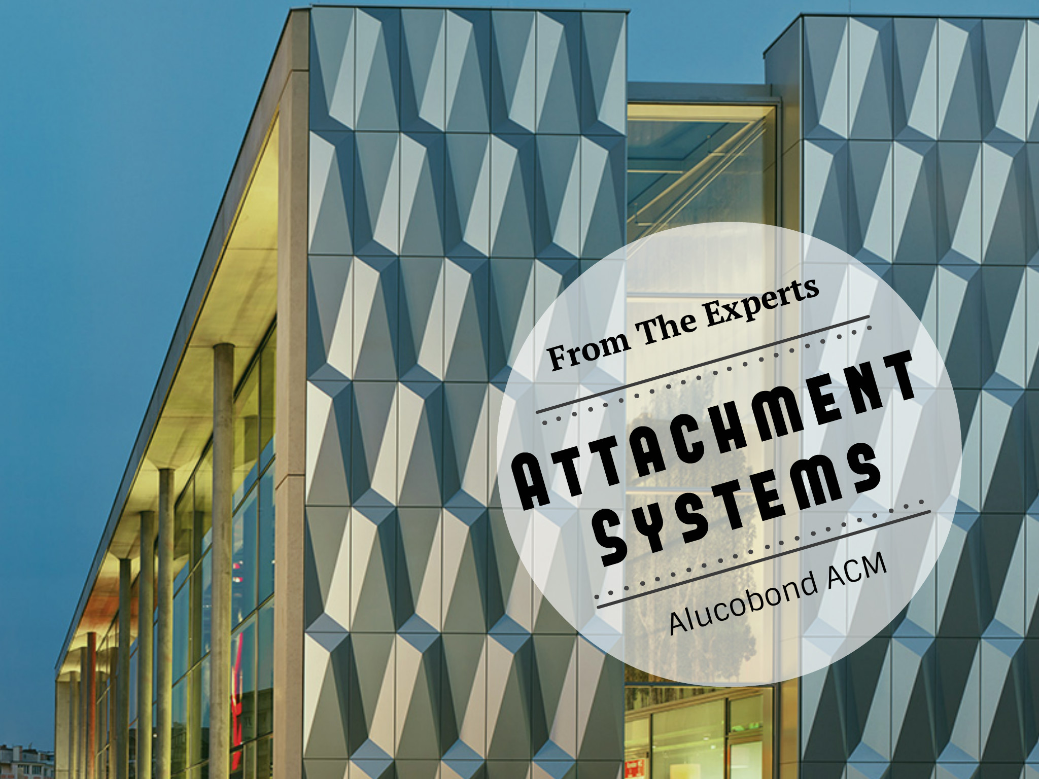 Attachment Systems Alucobond Aluminum Composite Material ACM